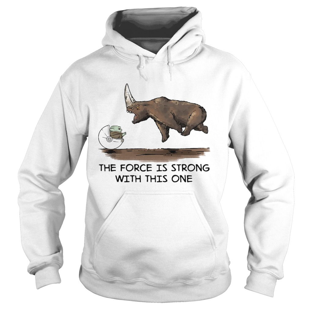 Baby Yoda and Rhino the force is strong with this one  Hoodie