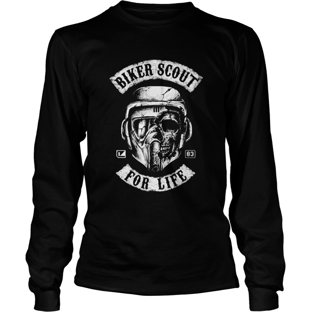 Biker Scout For Life Star Wars  LongSleeve