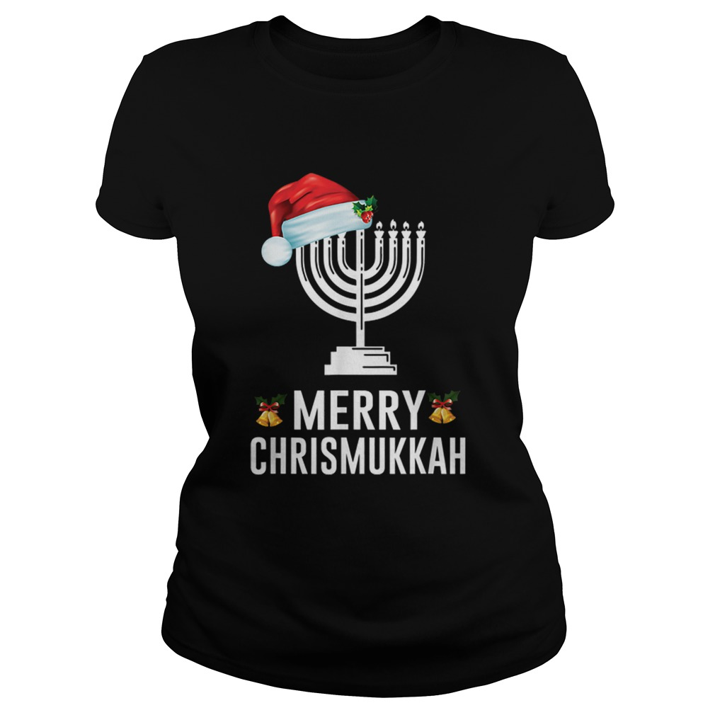 Happy Chrismukkah Funny Hanukkah and Christmas  Classic Ladies