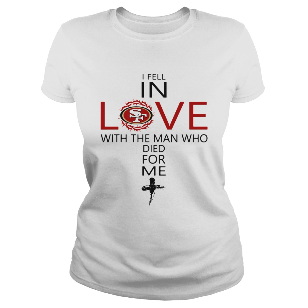 I Fell In Love San Francisco 49ers With Man Who Died For Me  Classic Ladies