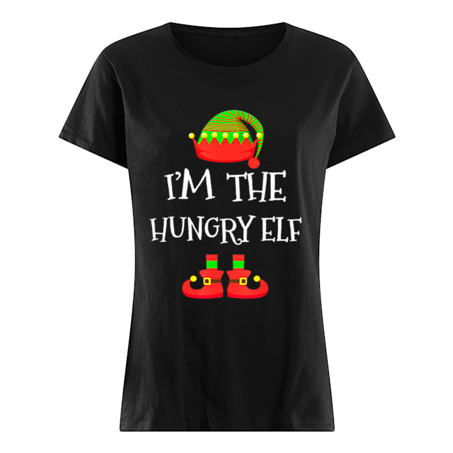 I'M THE Hungry ELF Christmas Xmas Funny Elf Group Costume  Classic Women's T-shirt