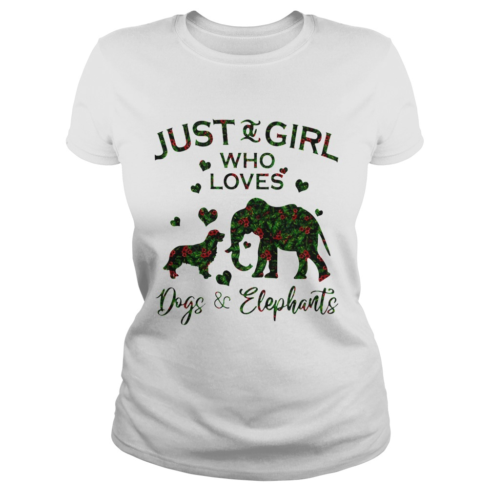 Just A Girl Who Love Dog And Elephants  Classic Ladies