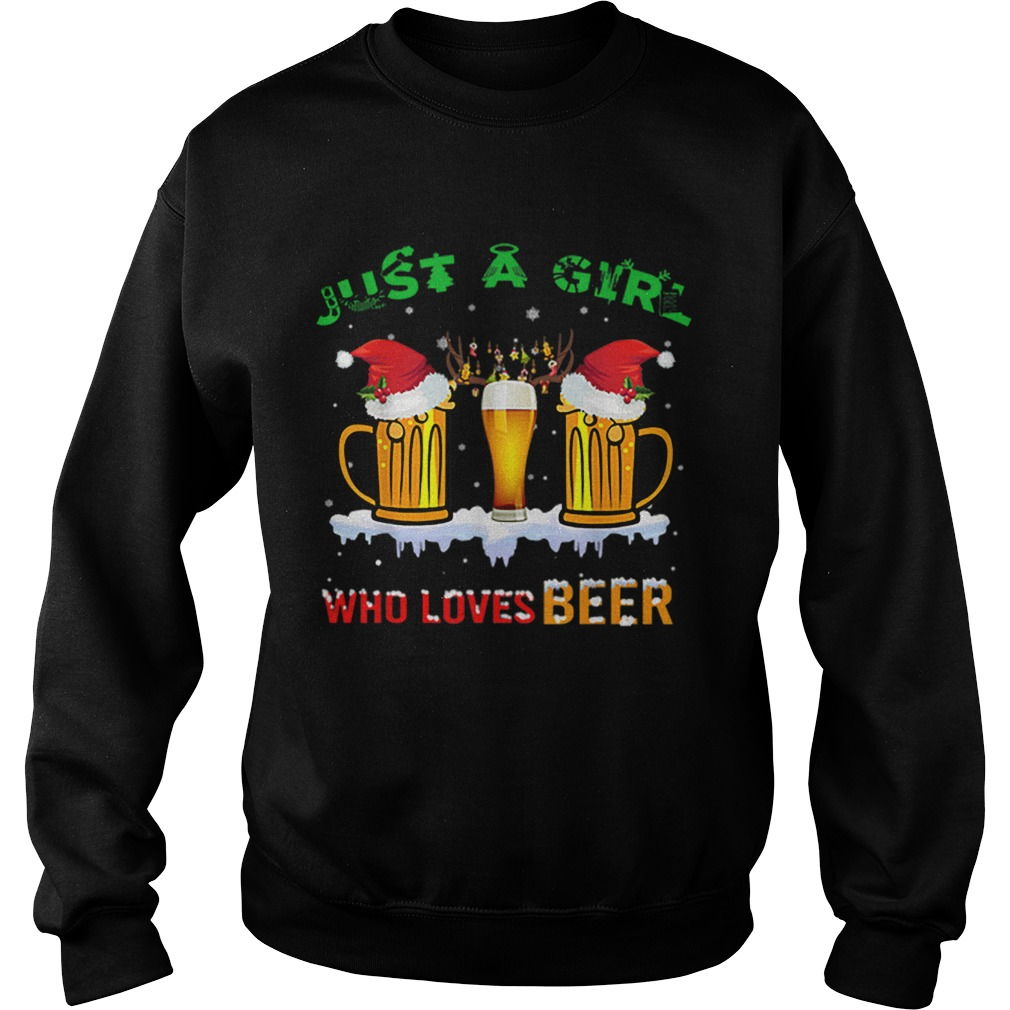 Just A Girl Who Loves Beer Christmas  Sweatshirt