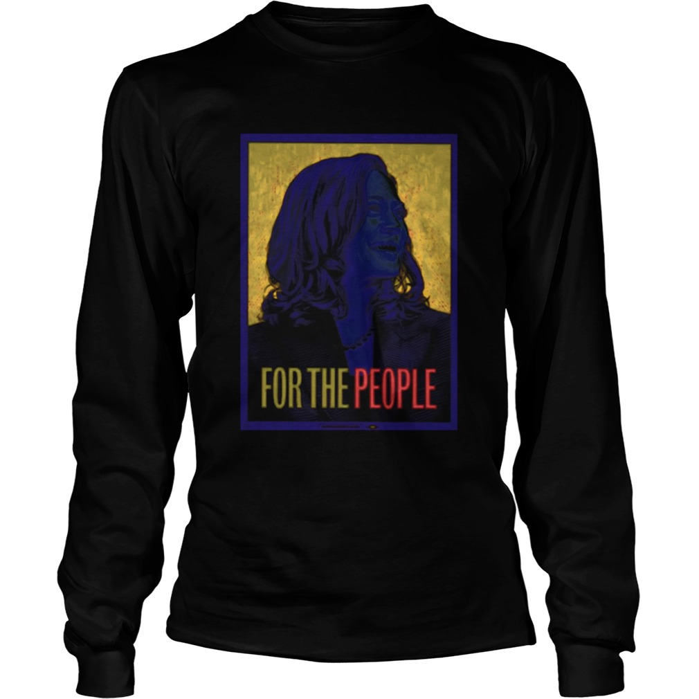 Kamala Harris For The People  LongSleeve