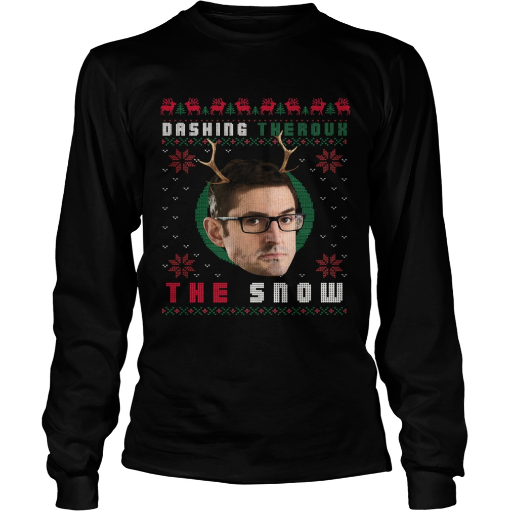 Louis Theroux Dashing Theroux The Snow Ugly Christmas  LongSleeve