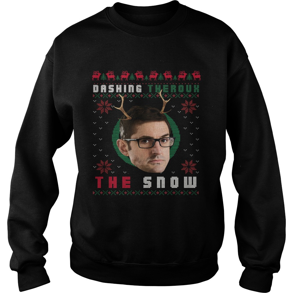 Louis Theroux Dashing Theroux The Snow Ugly Christmas  Sweatshirt