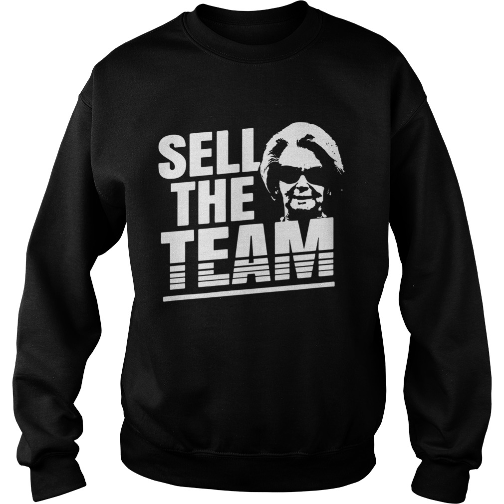 Martha Ford Sell The Team  Sweatshirt