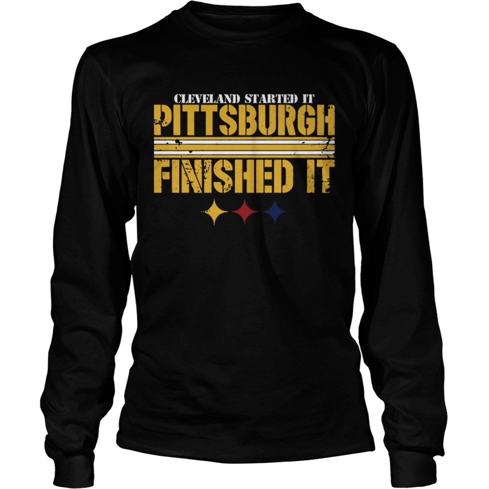 Pittsburgh Finished It  LongSleeve