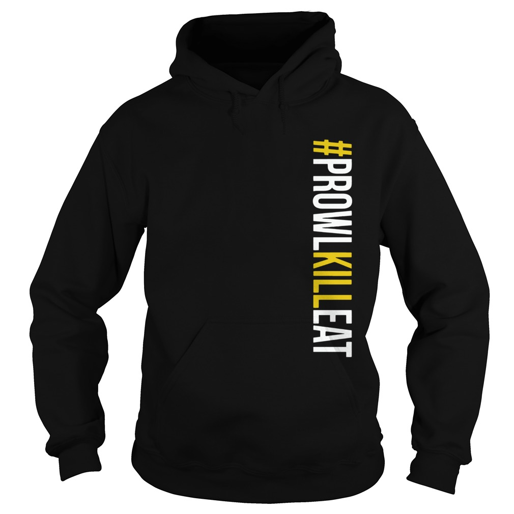 Prowl Kill Eat ProwlKillEat  Hoodie