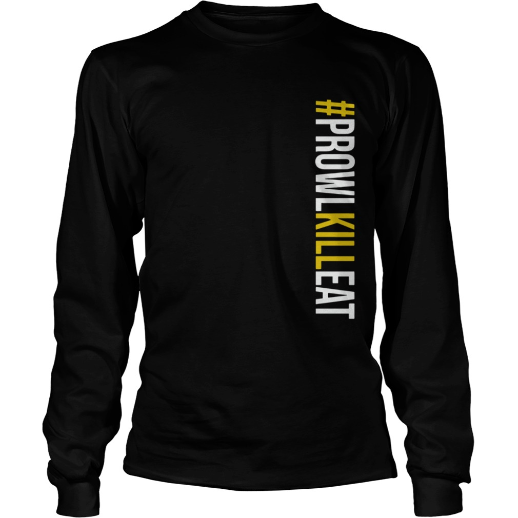 Prowl Kill Eat ProwlKillEat  LongSleeve