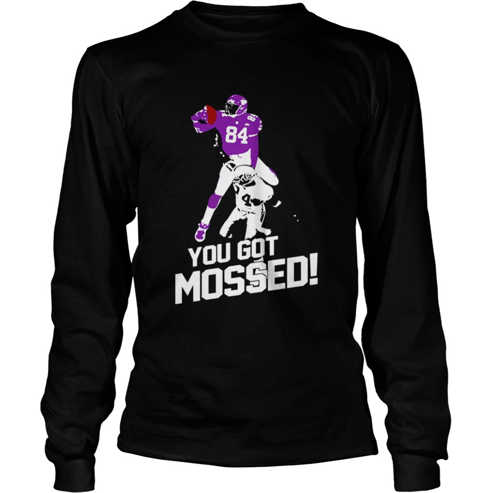 Randy Moss You Got Mossed  LongSleeve