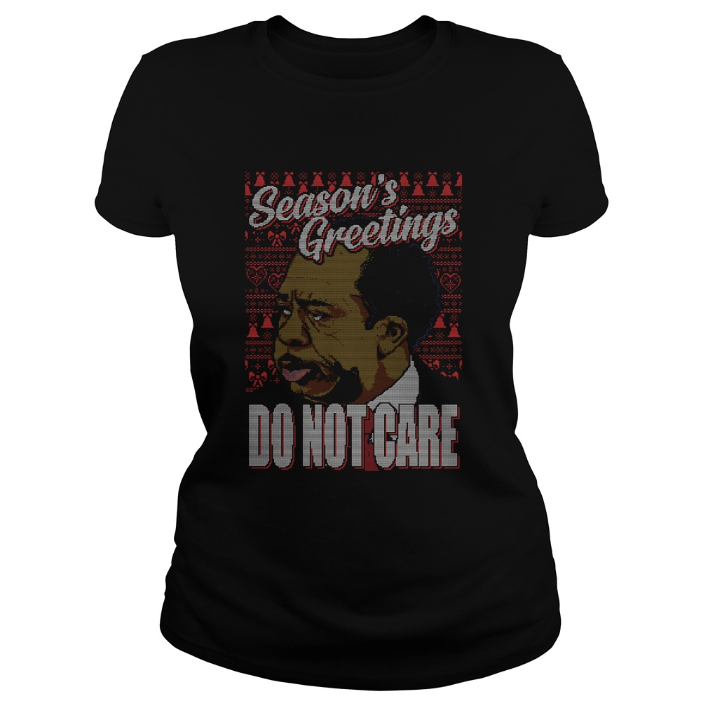 Stanley Hudson Seasons Greetings Do Not Care Ugly Christmas  Classic Ladies