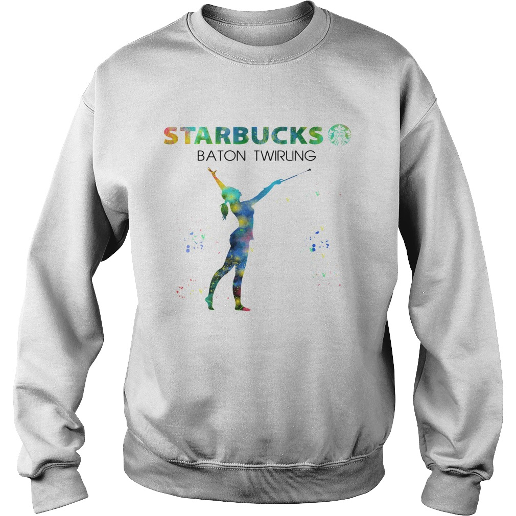 Starbucks Baton Twirling  Sweatshirt