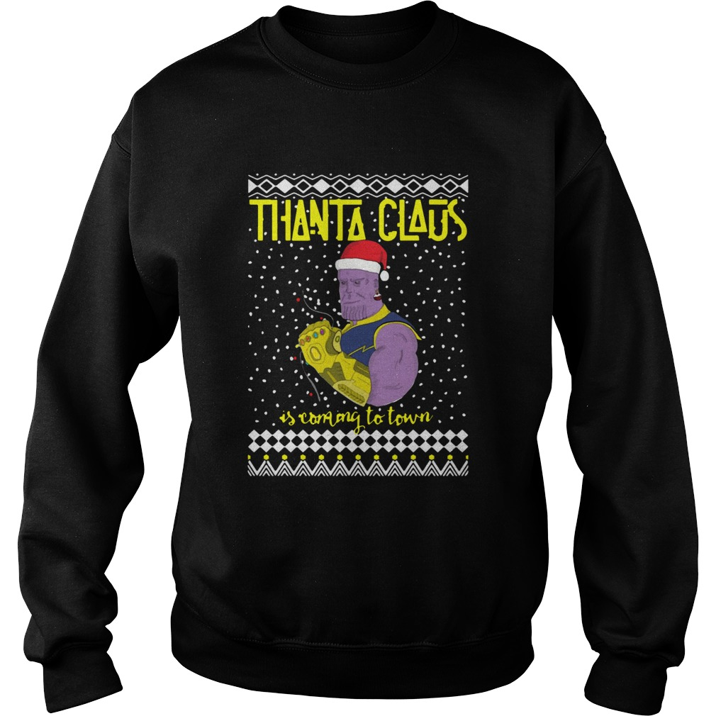 Thanta Claus Thanos Is Coming To Town Marvel Ugly Christmas  Sweatshirt