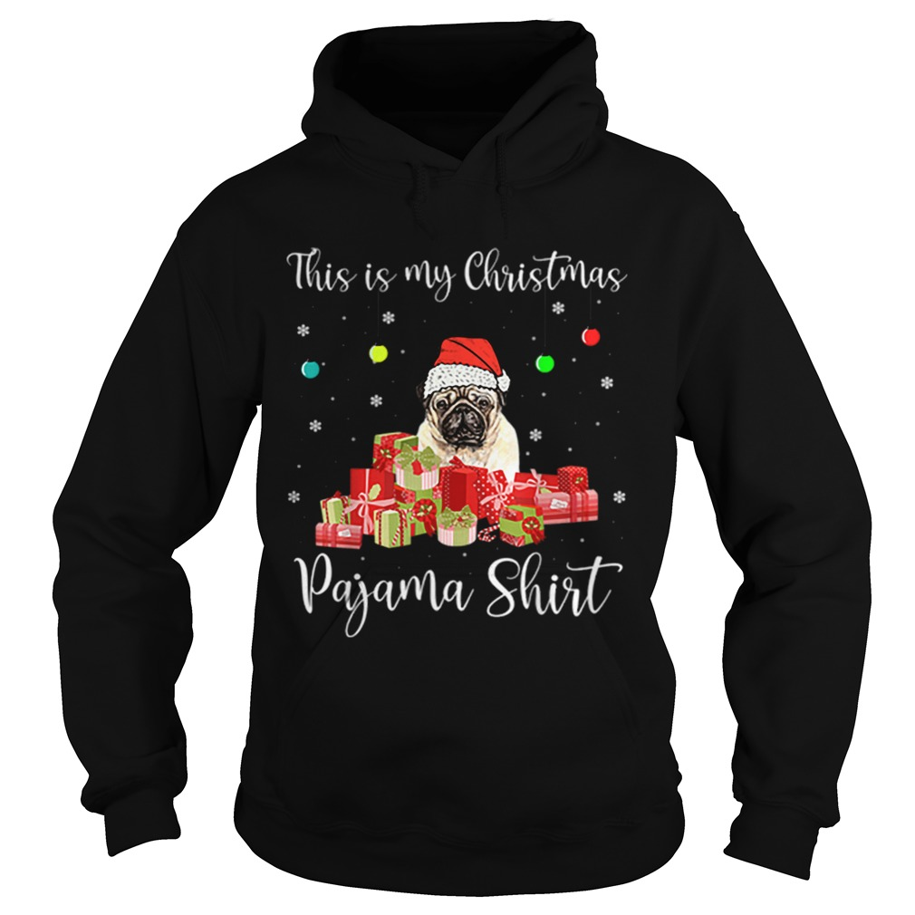 This is My Christmas Pajama Santa Pug Dog  Hoodie