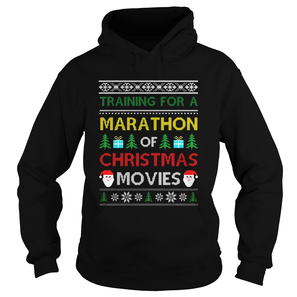 Training for a marathon of Christmas movies  Hoodie
