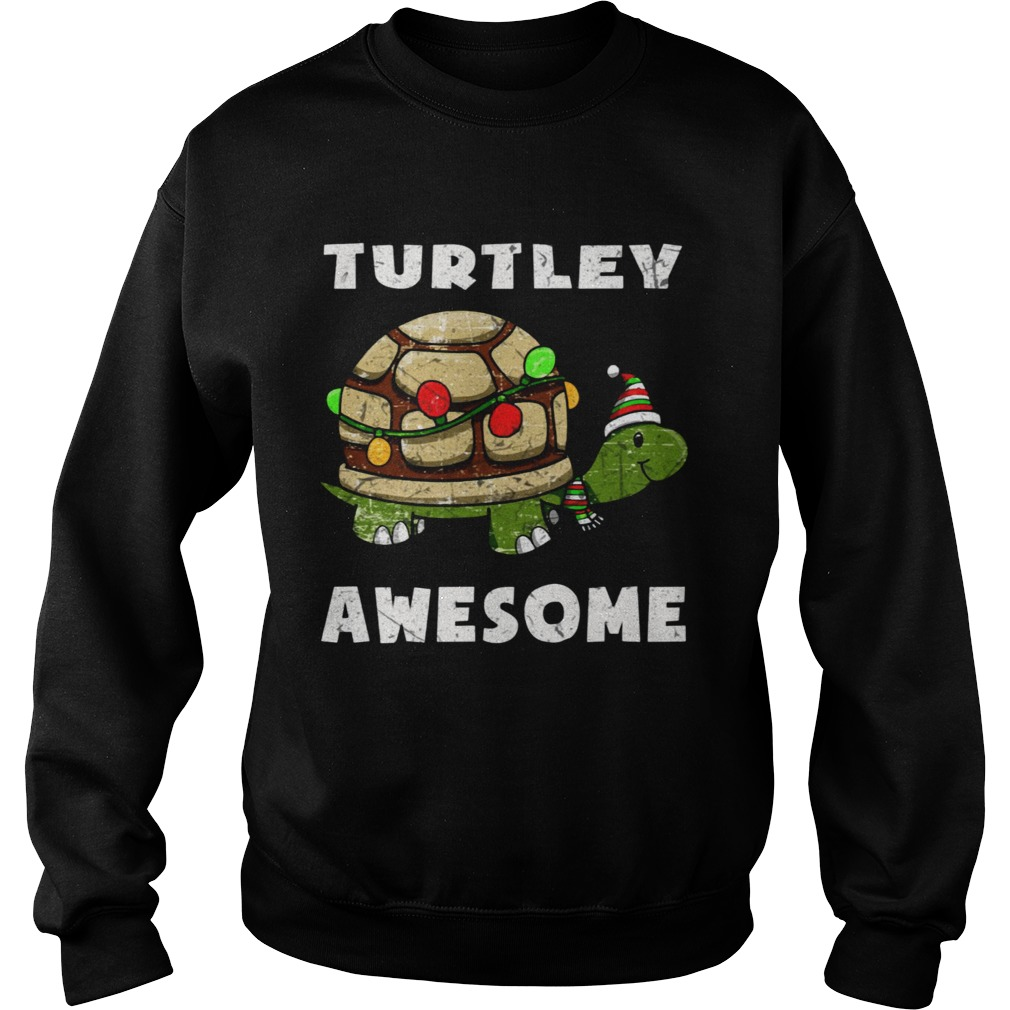 Turtley awesome christmas  Sweatshirt