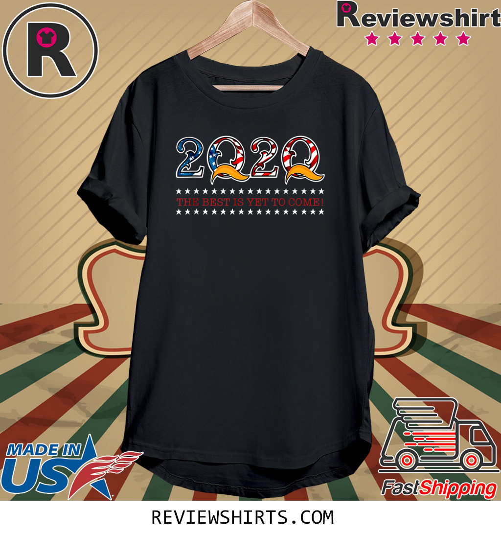 POTUS The Best Is Yet To Come 2020 Shirt