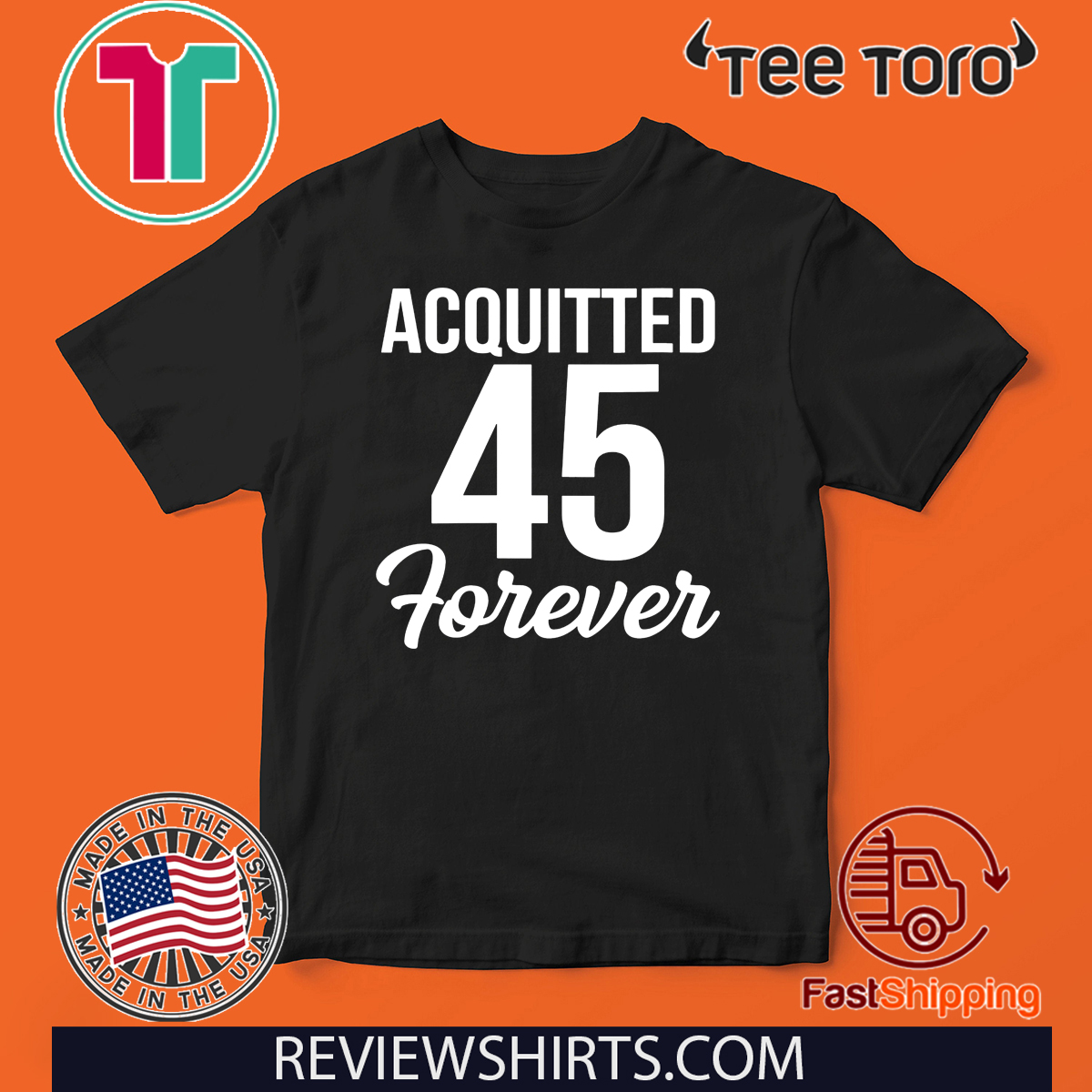 Acquitted Forever Trump 45 Acquittal Unisex T-Shirt