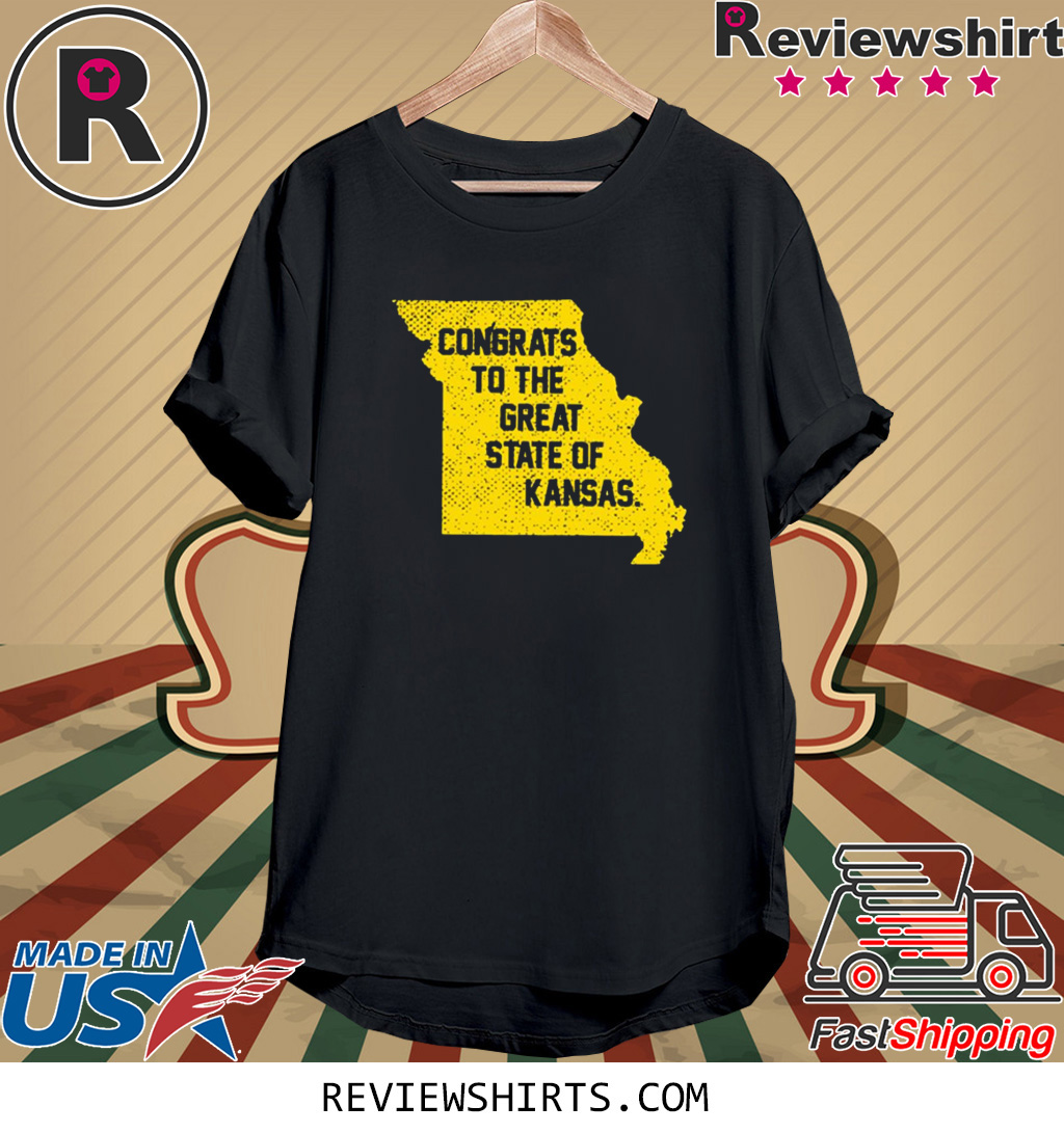 Congrats To The Great State of Kansas Shirt