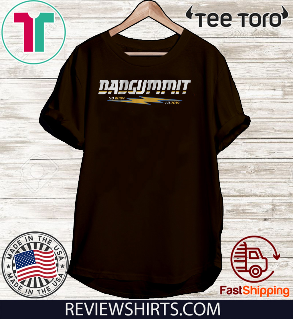Dadgummit Shirt - San Diego Los Angeles Football