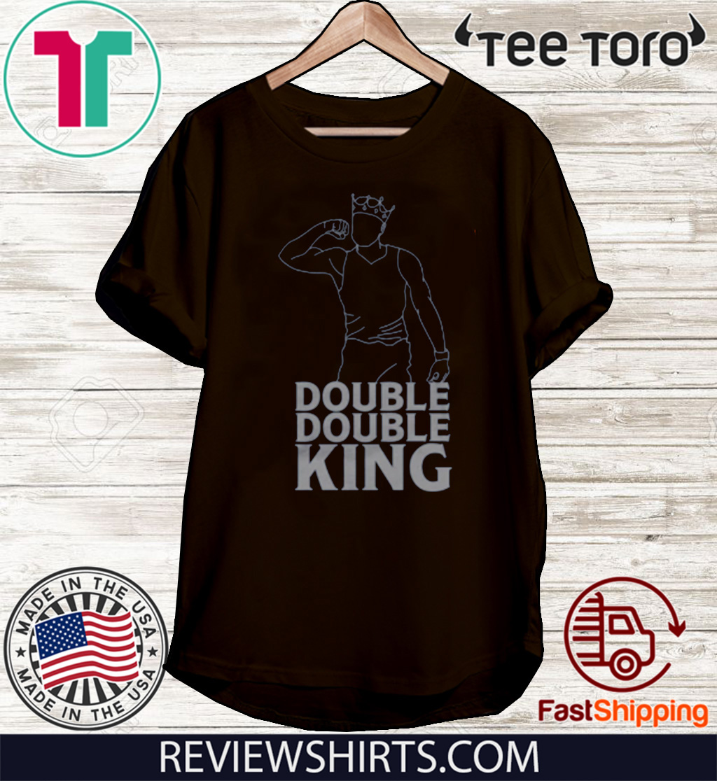 Double Double King Hot T-Shirt