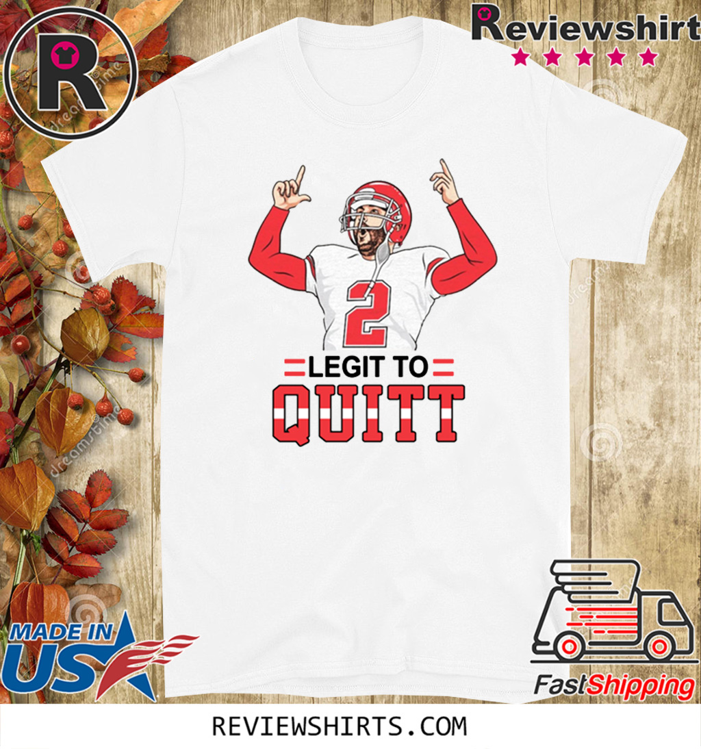 2 Legit To Quitt 2020 T-Shirt