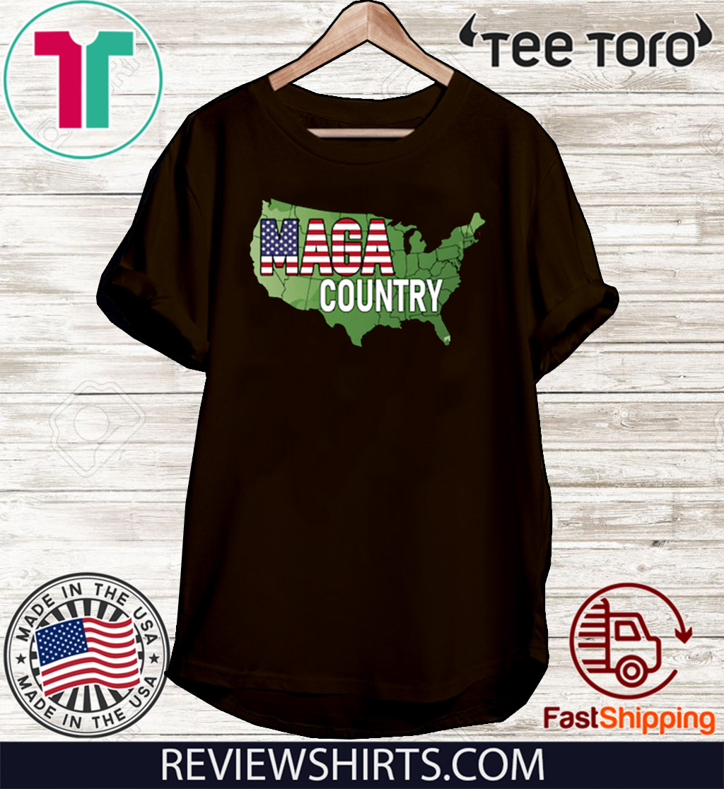 MAGA Country Shirt - MAGA Country T-Shirt