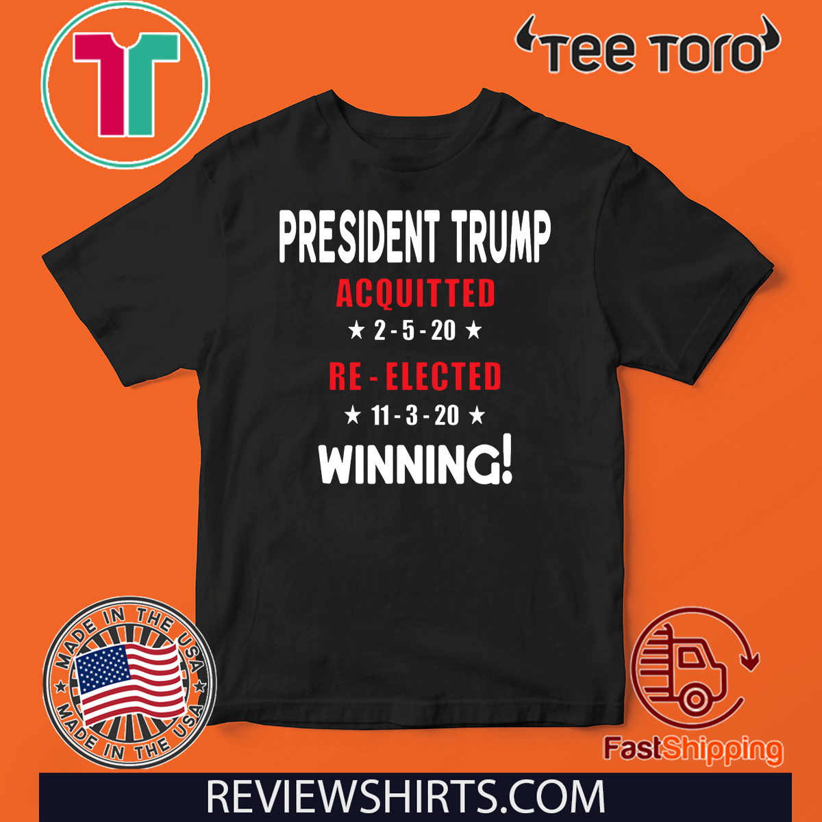 President Trump Acquitted Re-Elected Pro Trump Acquittal Tee Shirt