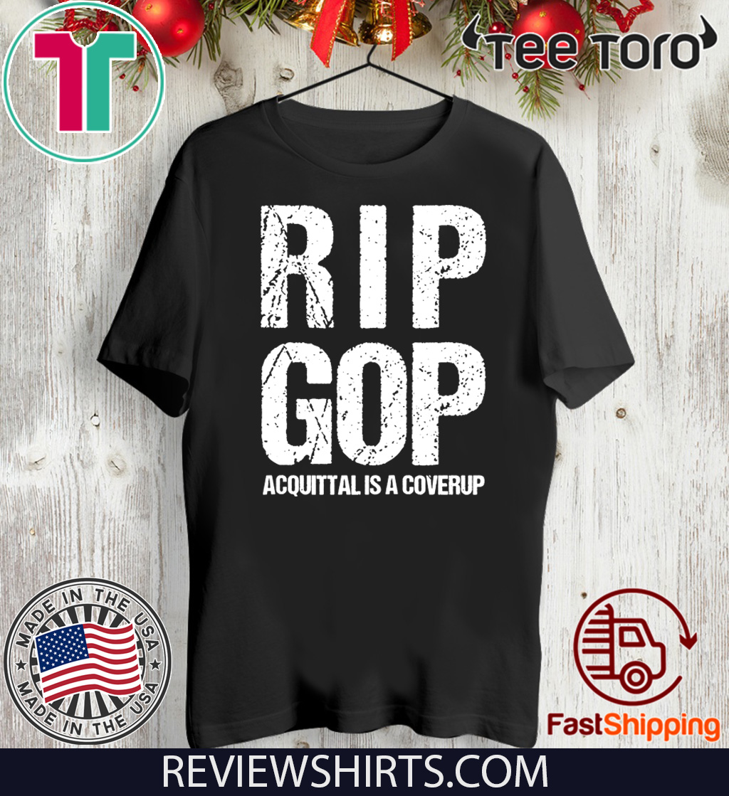 RIP GOP Acquittal Coverup Trump Impeachment Trial Protest Zip T-Shirt