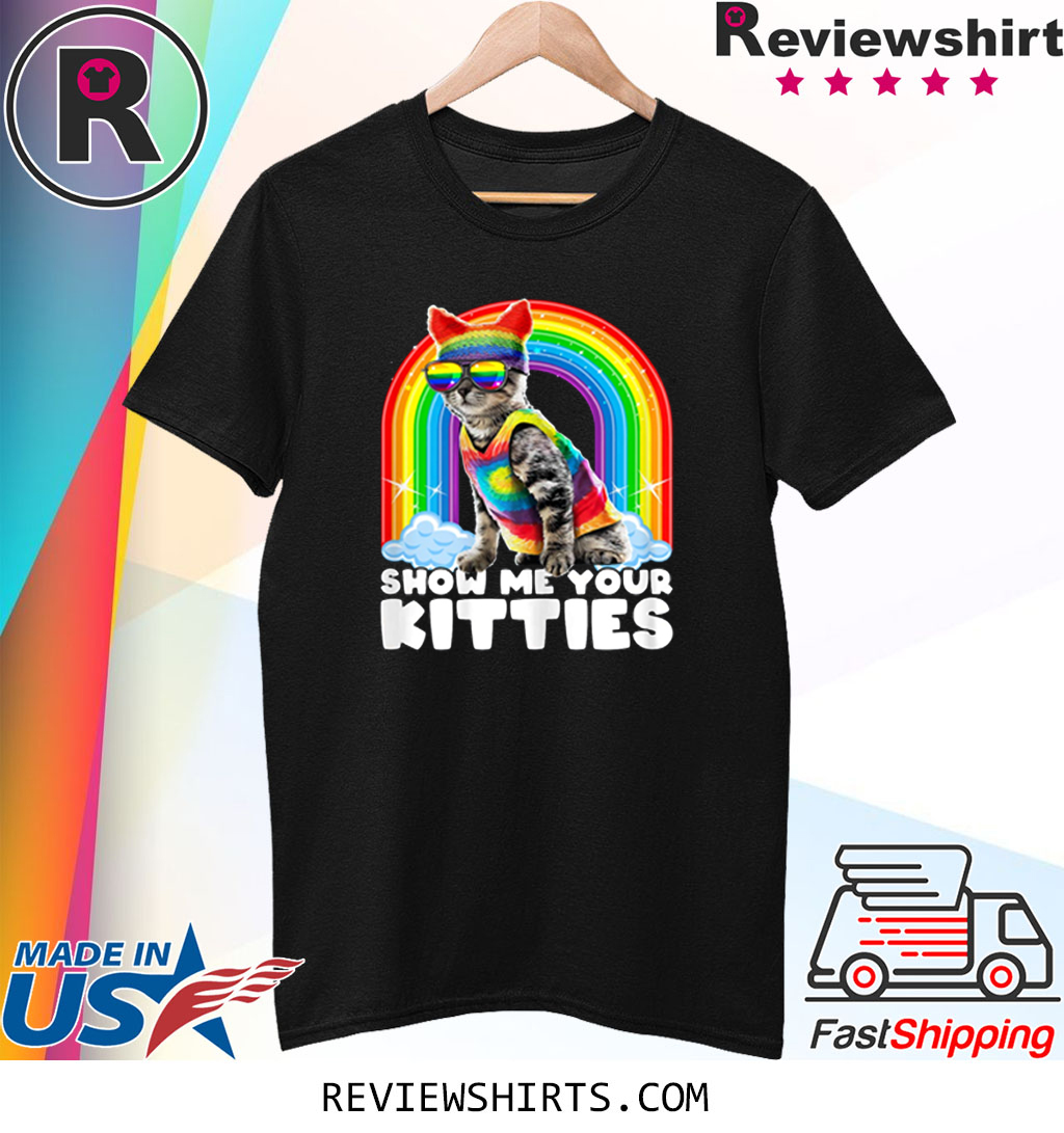 Show Me Your Kitties LGBT Gay Pride Cat Costume Parade Shirt