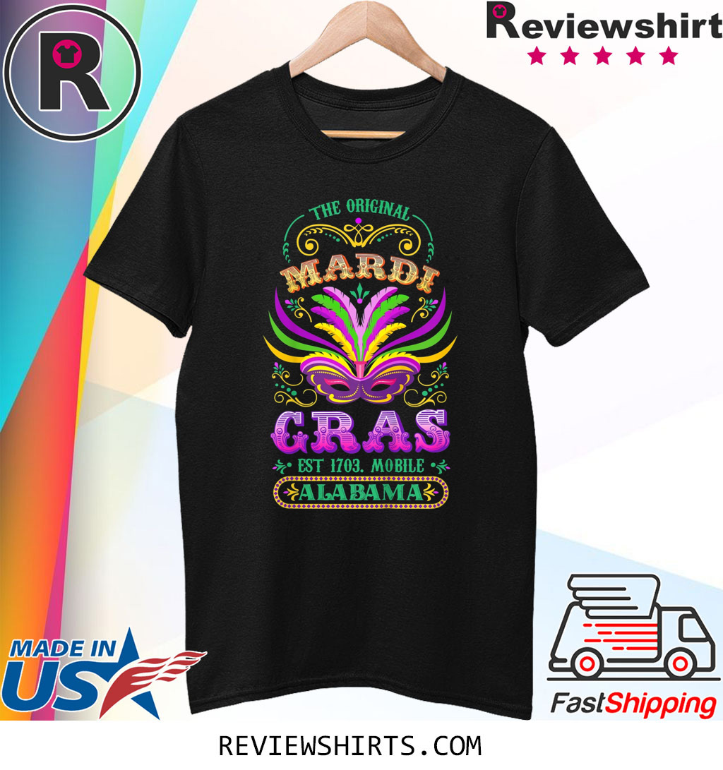 The Original Mardi Gras Mobile Alabama 1703 Shirt