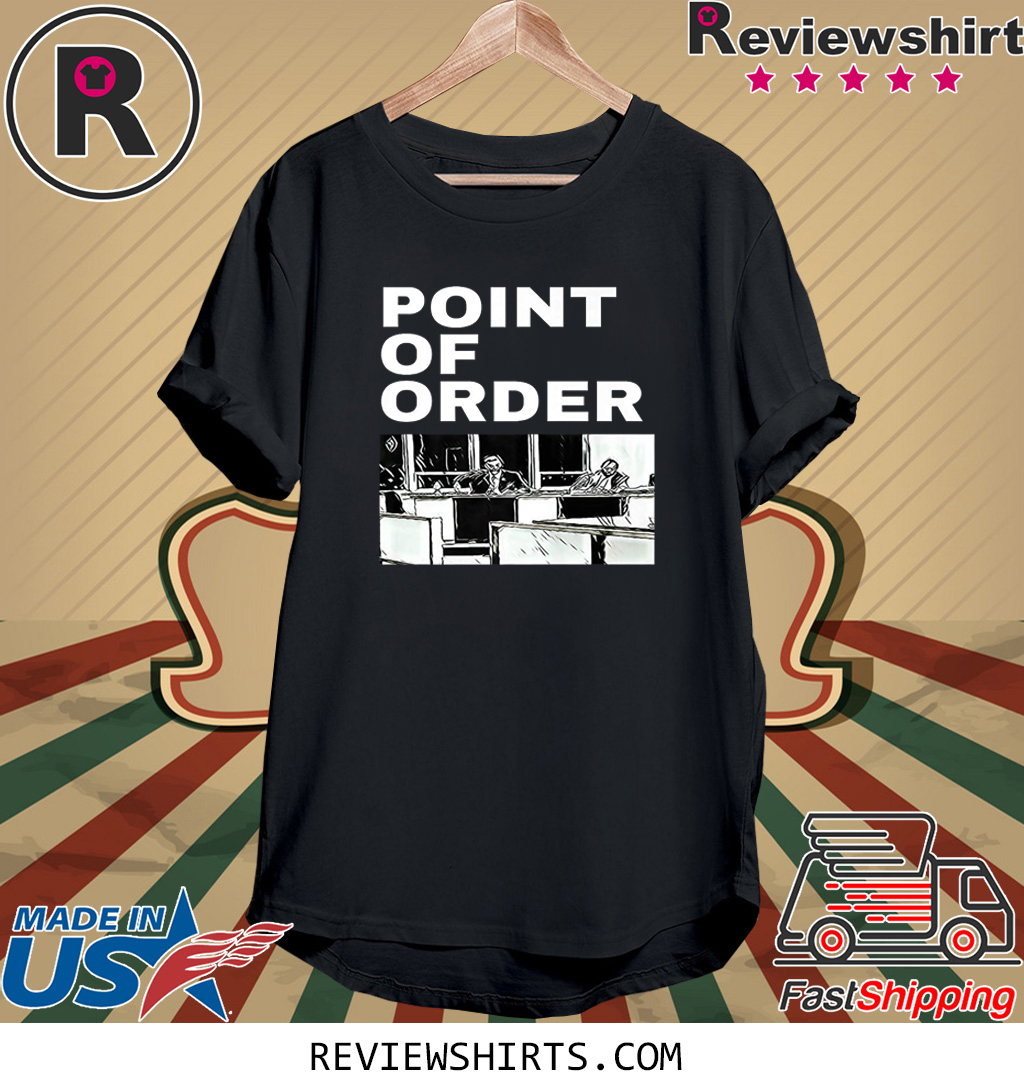 Trump Point of Order T-Shirt