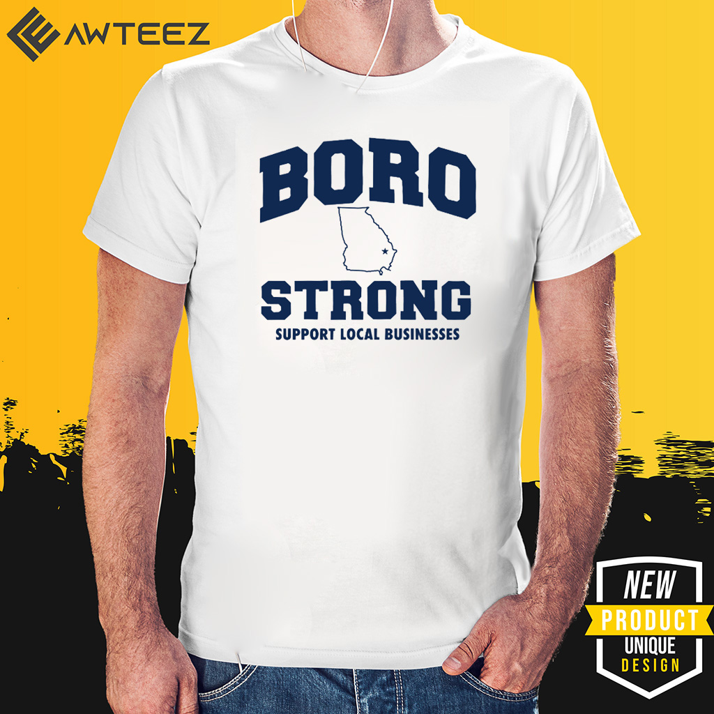 Boro Strong Businesses Shirt